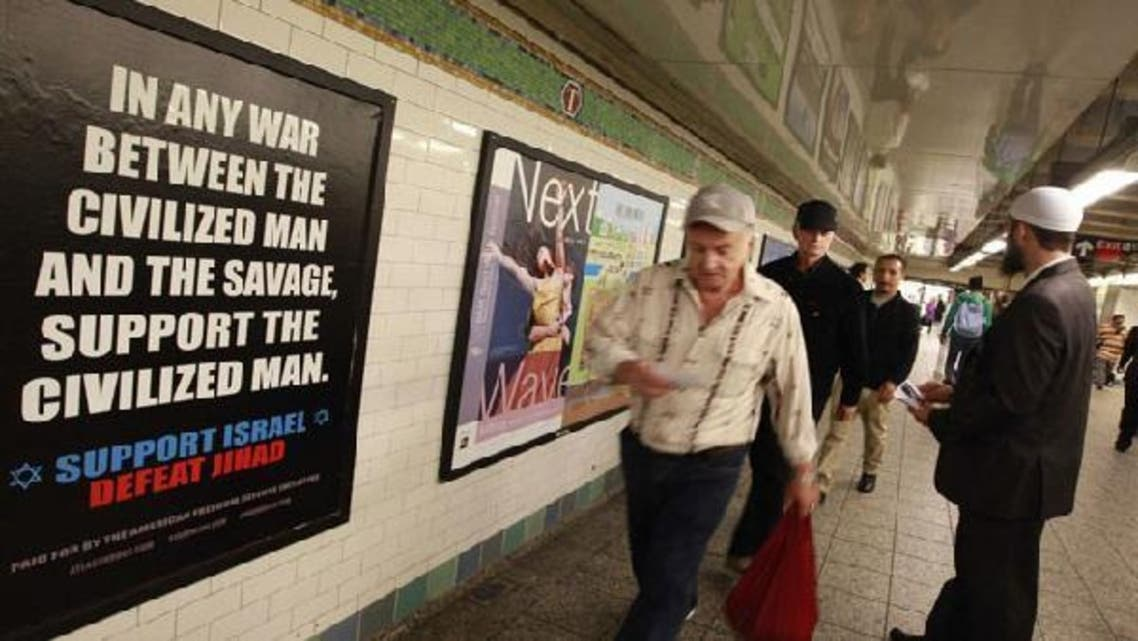 """The ad, currently placed in four train stations throughout Washington and other states, reads: """"In any war between the civilized man and the savage, support the civilized man. Support Israel. Defeat Jihad."""" (Reuters)"""