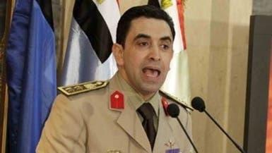 المتحدث العسكري: عقيدة الجيش لا تسمح بسياسة الانقلابات
