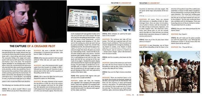 المقابلة كاملة في المجلة الداعشية، وفيها نشر التنظيم 4 صور للكساسبة، منها واحدة جديدة
