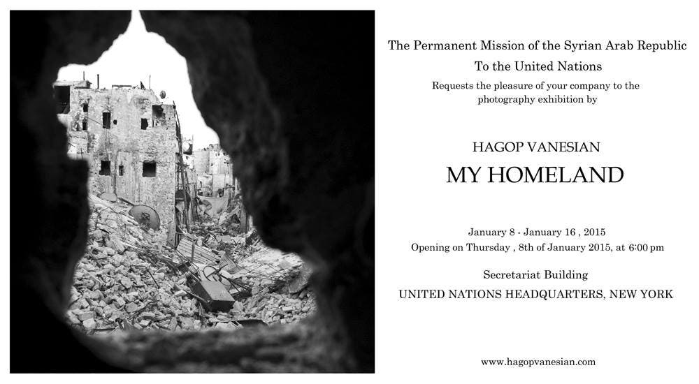 """Syrian photographer defends U.N. photo exhibit  A Syrian photographer defended the pictures being displayed at the United Nations headquarters after it came under fire from the Syrian opposition representative to the U.N., the Associated Press reported.   The U.N. representative of the opposition Syrian National Coalition Najib Ghadbian called the photographer behind the new exhibit, Hagop Vanesian, a propagandist, saying that he at times has been embedded with Syrian forces in Aleppo.  """"I just photograph the suffering of the people,"""" Vanesian told the Associated Press in comment to Ghadbian's remarks.   He added that Western countries have listed some of the groups fighting inside Syria as terrorists.   """"My Homeland,"""" sponsored by the Syrian government, opens on Thursday and will display photographs of a ruined Aleppo, including captions that mention defending against """"terror groups."""" Syrian authorities refer to those trying to topple President Bashar Assad as terrorists.   The photos are already on display at the United Nations headquarters.                    The U.N. secretary-general's spokesman had no immediate comment on the letter from Najib Ghadbian asking the U.N. to """"correct this grave mistake."""" A spokeswoman for Ghadbian, Katie Guzzi, said they had not had an official response from the U.N.                    Ghadbian said the photos paint Syria's government as victim, not aggressor.                    The fighting in Syria that began with protests against Assad in 2011 has killed more than 200,000 people and forced millions to flee. U.N. Secretary-General Ban Ki-moon has accused both the Syrian government forces and opposition forces of targeting civilians, though former U.N. human rights chief Navi Pillay last year said atrocities by the Syrian government """"far outweigh"""" crimes by opposition fighters.  In a phone call, Vanesian told The Associated Press his work is """"humanitarian"""" and said he's not a politician.                                      Vanes"""