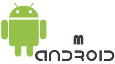"""""""أندرويد إم"""" يسعى لجعل الهواتف الذكية.. أكثر ذكاءً"""