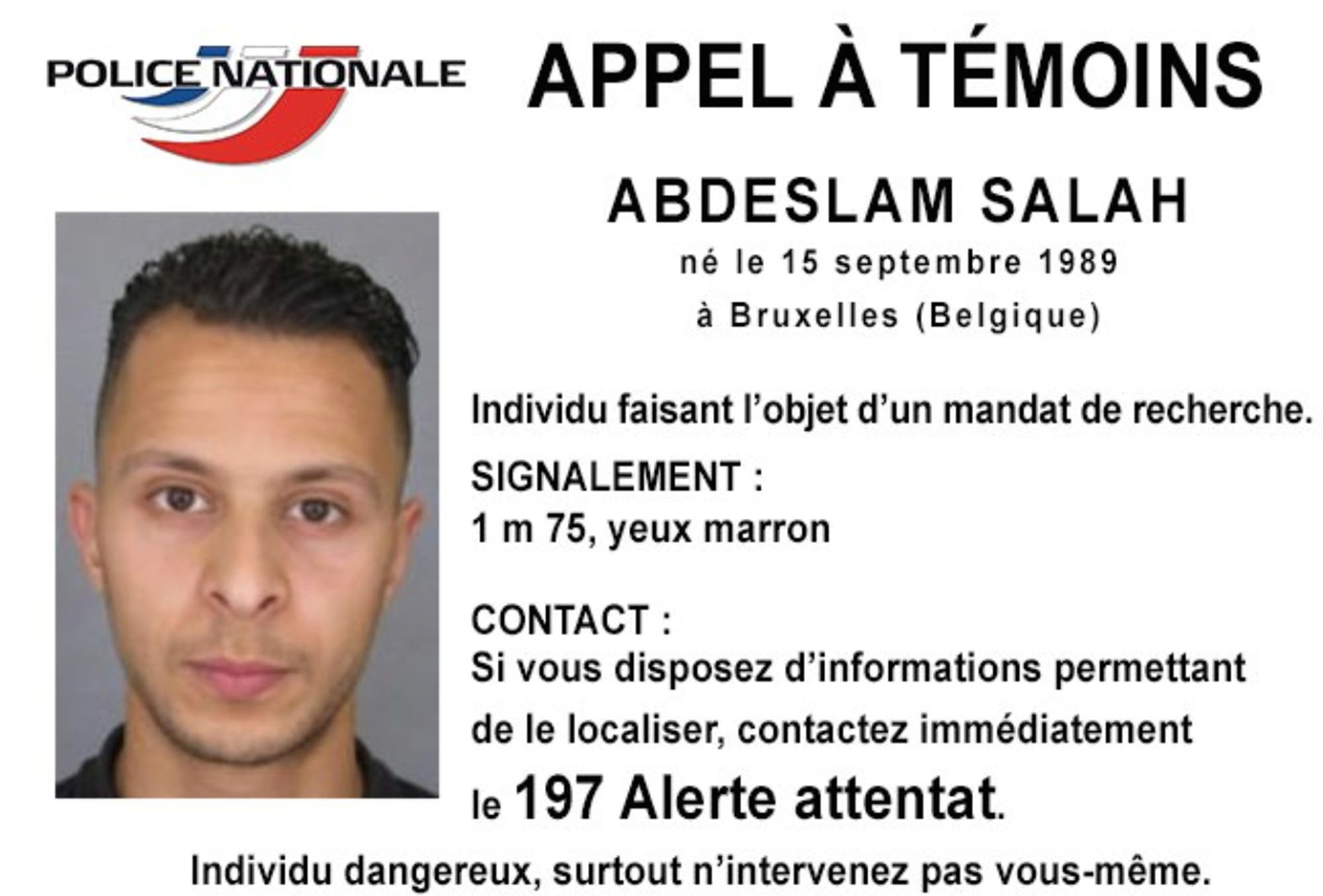 This undated file photo released Friday, Nov. 13, 2015, by French Police shows 26-year old Salah Abdeslam, who is wanted by police in connection with recent terror attacks in Paris. (AP)