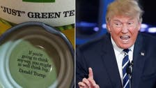 Not Trump's cup of tea? Bottle caps phasing out his 'Think Big' quote
