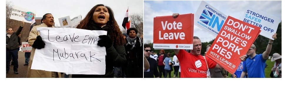 Protesters in 2011 demanding Egyptian President Hosni Mubarak leaves (L) and a campaigner for the Leave Campaign protesting in London's Hyde Park earlier this month (AFP)