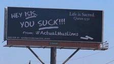 US Muslim group behind 'ISIS YOU SUCK' viral billboards: more is coming