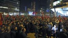 تركيا تشكو من شرطة روتردام.. وهولندا تحذر رعاياها