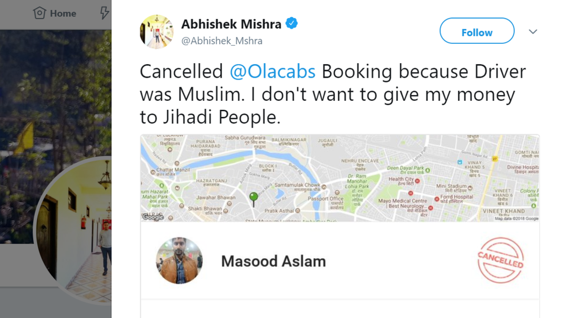 """""""Cancelled @Olacabs Booking because Driver was Muslim. I don't want to give my money to Jihadi People,"""" he wrote. (Screengrab)"""