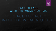 Face to face with ISIS: The women of ISIS – Episode 3