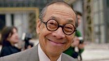 Legendary architect I.M. Pei dies at age 102