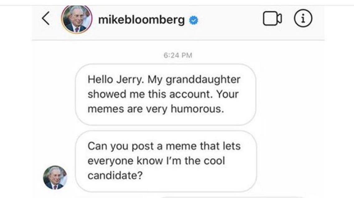 "Meme from ""Fuckjerry"" Mike Bloomberg Instagram (cropped to avoid fuck) (supplied)"