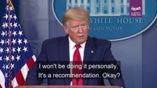 Trump advises voluntary mask use against coronavirus but will not wear one himself
