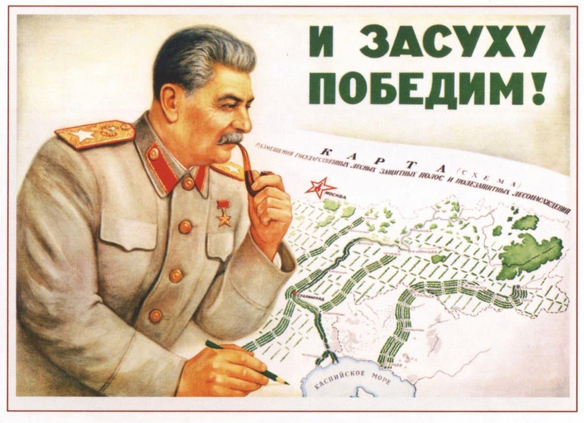 صورة دعائية تجسد ستالين أثناء إنشائه لمشاريعه العملاقة