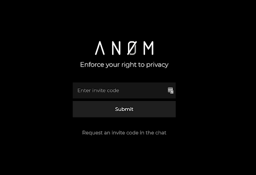 Using ANOM phones required an invitation from another user