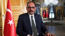 Turkey wants good ties with all Gulf countries: Kalin