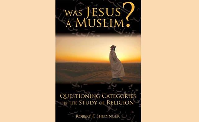 Jesus was a Muslim, claims U.S. religions professor